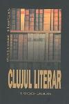 001_Clujul_literar _ http://uniuneascriitorilor-filialacluj.ro/Poze/carti/001_Clujul_literar.jpg