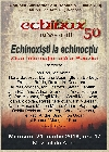 000 Afiş Echinox 50 _ http://uniuneascriitorilor-filialacluj.ro/Poze/carti/Afis_Echinox_mc_s.jpg