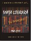 028 Viața literară în imagini _ http://uniuneascriitorilor-filialacluj.ro/Poze/carti/Coperta_Viata_literara_mc..jpg